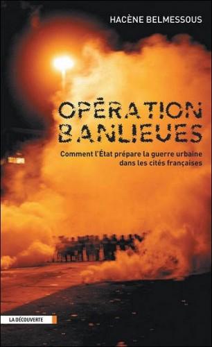 violences urbaines, émeute, banlieues, Hacène Belmessous, armée, CRS, gendarmerie mobile