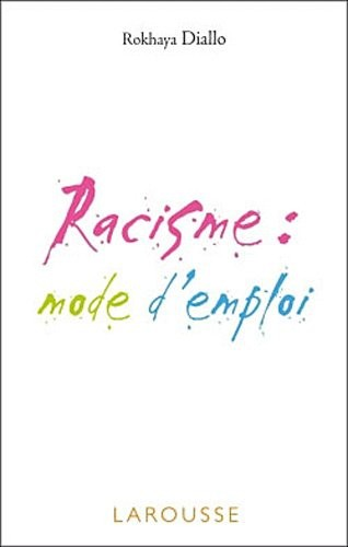 racisme,rokhaya diallo,discrimination