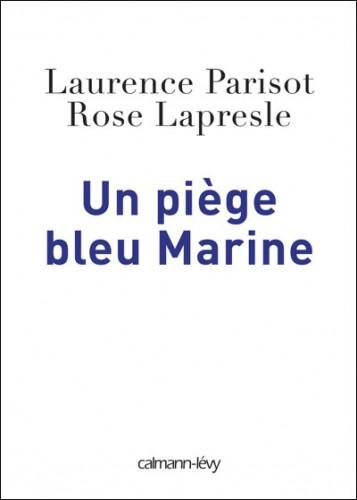 laurence parisot,rose lapresle,marine le pen,medef,patronat,fn,front national,extrême droite,ump